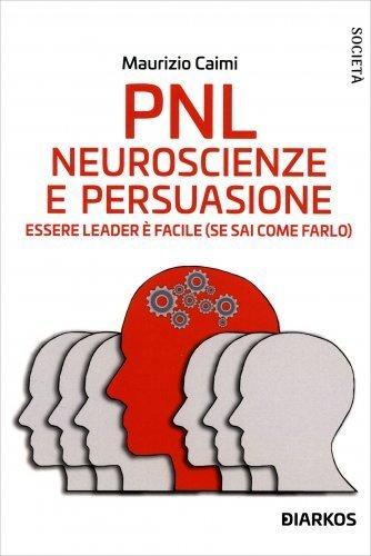 PNL Neuroscienze e Persuasione