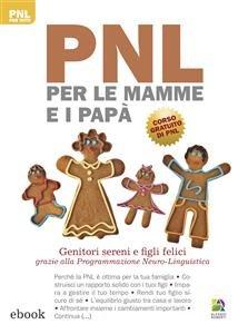 PNL per le Mamme e i Papà (eBook)