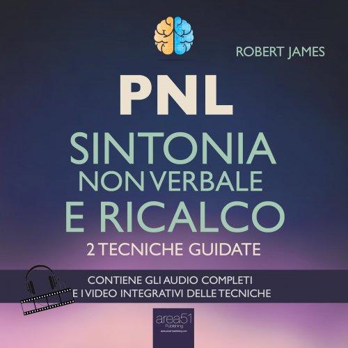 PNL - Sintonia Non Verbale e Ricalco (AudioLibro Mp3)