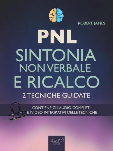 PNL - Sintonia non Verbale e Ricalco (eBook)