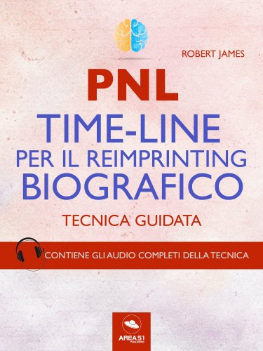 PNL - Time-Line per il Reimprinting Biografico (eBook)