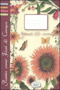 Appunti & Ricordi - Poesia Come Fiori di Campo