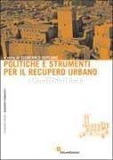 Politiche e Strumenti per il Recupero Urbano