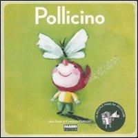 Pollicino - Con CD Audio