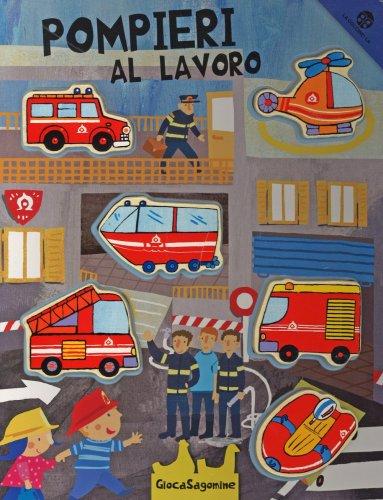 Pompieri al Lavoro