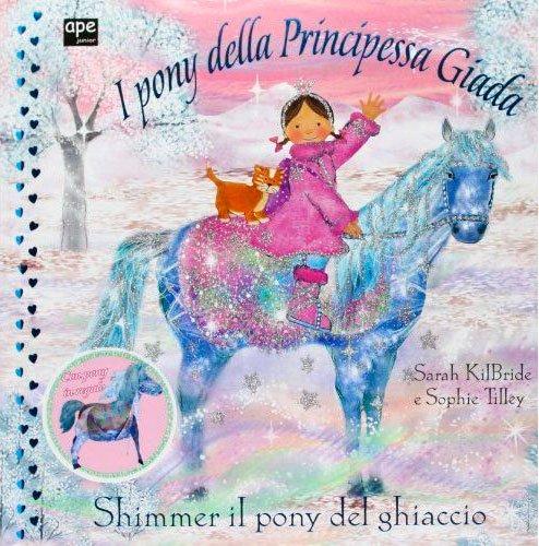 I Pony della Principessa Giada - Shimmer il Pony del Ghiaccio
