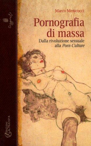 Pornografia di Massa
