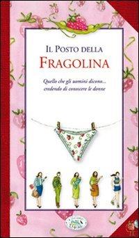 Il Posto della Fragolina
