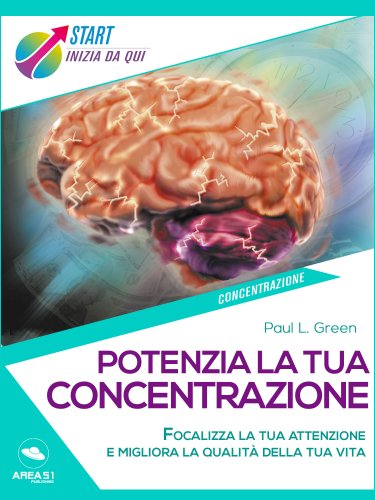 Potenzia la Tua Concentrazione (eBook)