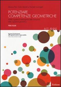 Potenziare Competenze Geometriche - Vol. 1