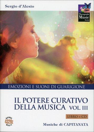 Il Potere Curativo della Musica - Volume 3 - CD con Libro
