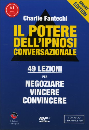 Il Potere dell'Ipnosi Conversazionale - Smart Edition