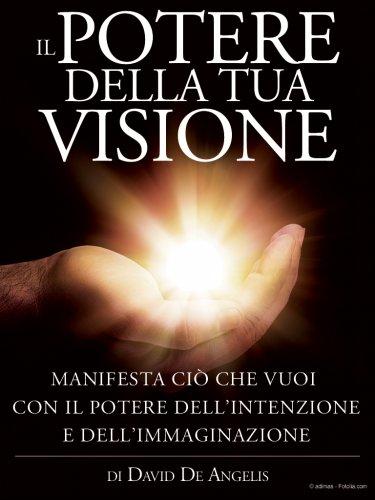 Il Potere della tua Visione (eBook)