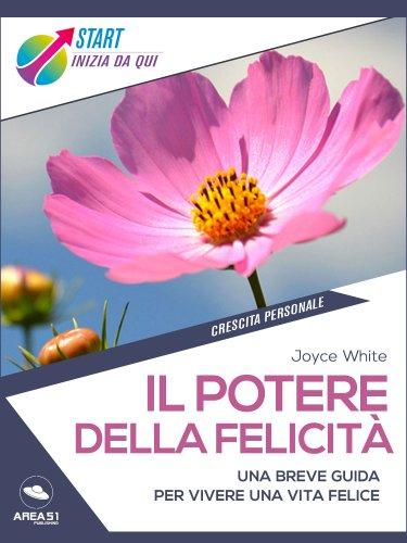 Il Potere della Felicità (eBook)