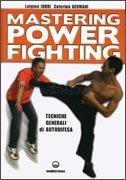 Mastering Power Fighting