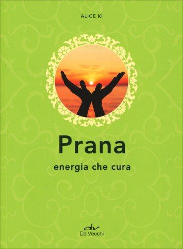 Prana - Energia che Cura
