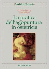 La pratica dell'Agopuntura in Ostetricia