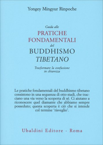 Guida alle Pratiche Fondamentali del Buddismo Tibetano