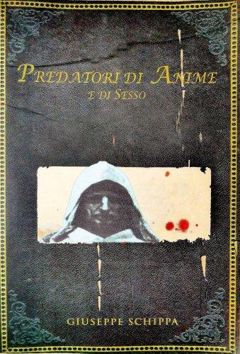 Predatori di Anime e di Sesso (eBook)