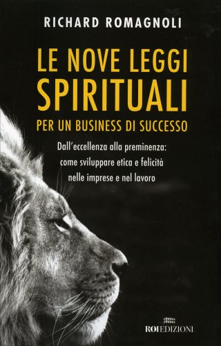 Le Nove Leggi Spirituali per un Business di Successo