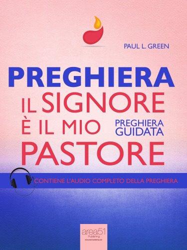 Preghiera - Il Signore è il Mio Pastore (eBook)