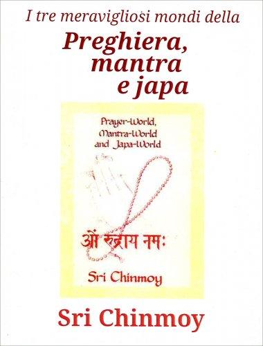 Preghiera, Mantra e Japa