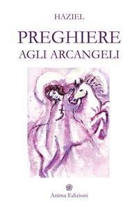 Preghiere agli Arcangeli (eBook)