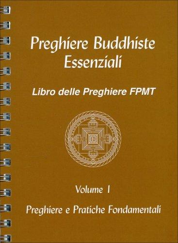 Preghiere Buddhiste Essenziali - Vol.1