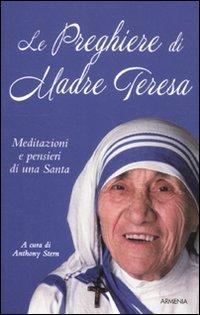 Le Preghiere di Madre Teresa
