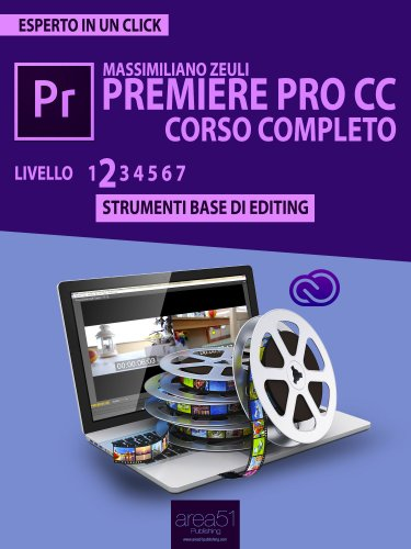 Premiere Pro CC Corso Completo - Volume 2 (eBook)
