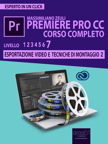 Premiere Pro CC Corso Completo - Volume 7 (eBook)