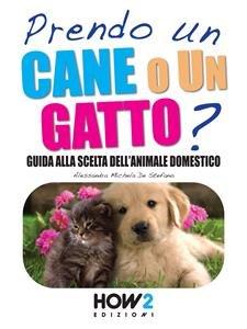Prendo un Cane o un Gatto? (eBook)