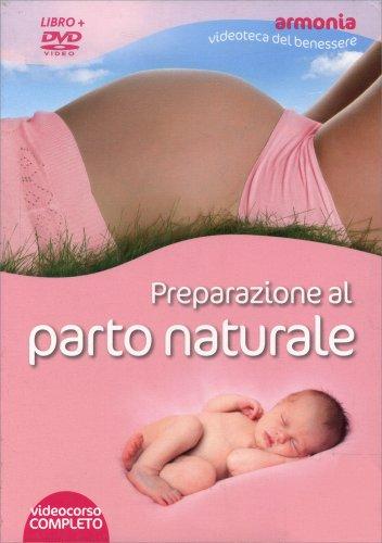 Preparazione al Parto Naturale - Videocorso in DVD
