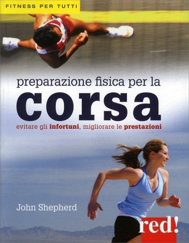 Preparazione Fisica per la Corsa