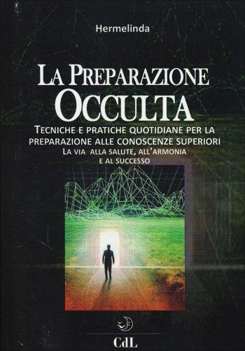La Preparazione Occulta
