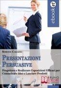 Presentazioni Persuasive (eBook)