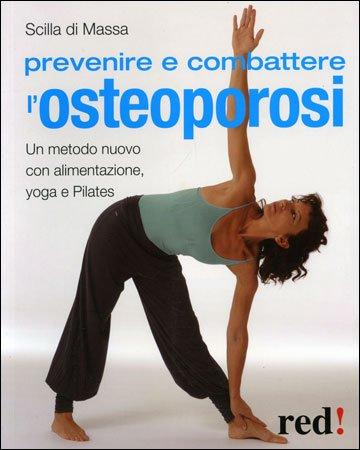 Prevenire e Combattere l'Osteoporosi