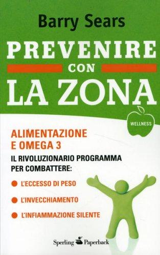 Prevenire con la Zona