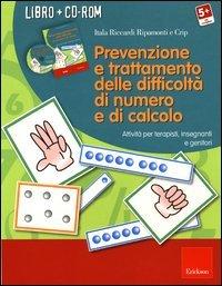 Prevenzione e Trattamento delle Difficoltà di Numero e di Calcolo (Cofanetto Libro + CD-ROM)