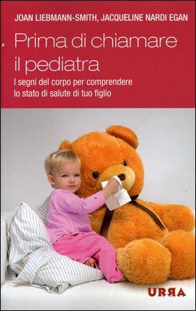 Prima di Chiamare il Pediatra