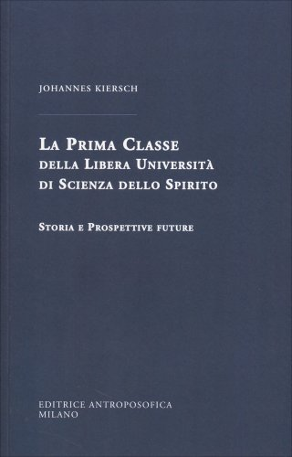 La Prima Classe della Libera Università di Scienza dello Spirito