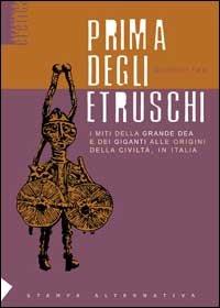 Prima degli Etruschi