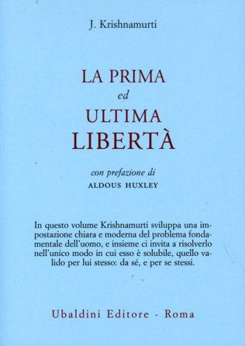 La prima ed ultima Libertà