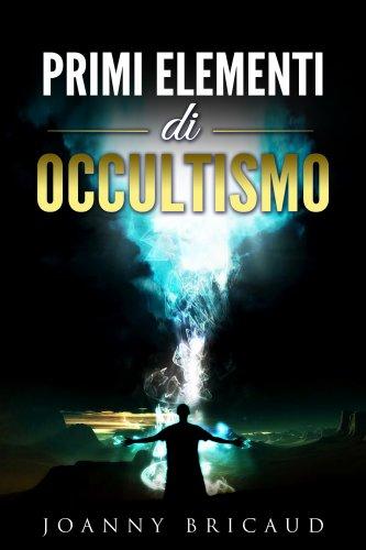 Primi Elementi di Occultismo (eBook)