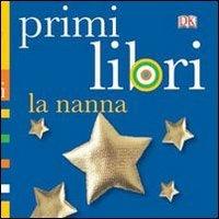 Primi Libri - La Nanna