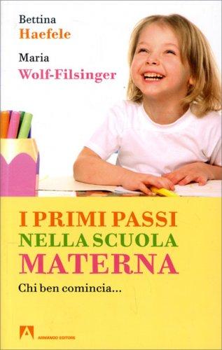 I Primi Passi nella Scuola Materna