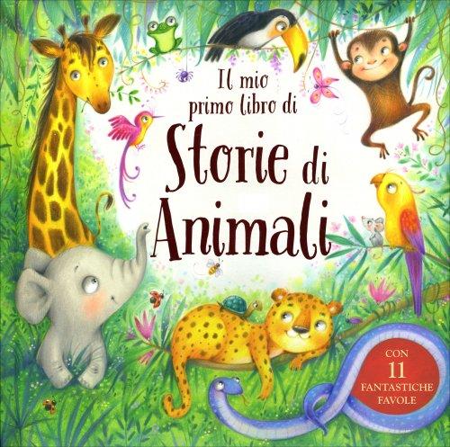 Il Mio Primo Libro di Storie di Animali