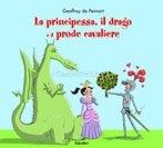 La Principessa, il Drago e il Prode Cavaliere