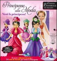 Principesse alla Moda