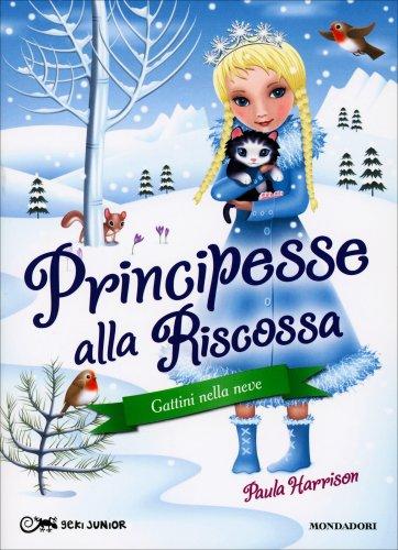 Gattini nella Neve - Principesse alla Riscossa - Volume 5